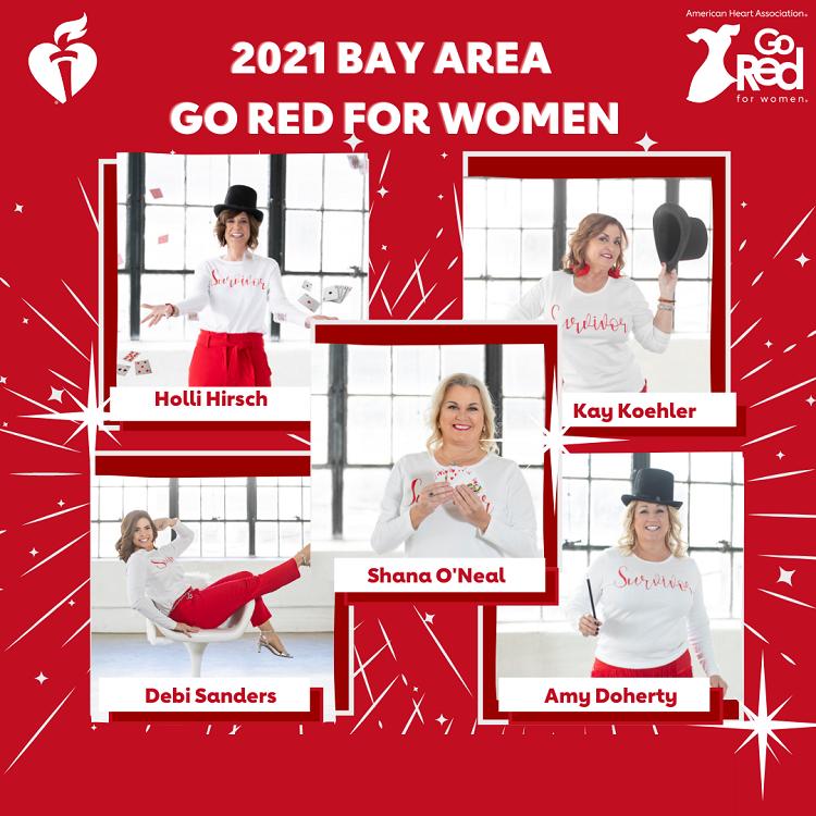 2021 Bay Area Go Red for Women Survivors Holli Hirsch Kay Koehler Shana O'Neal Debi Sanders Amy Doherty